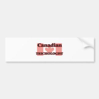 Canadian Trichologist Bumper Sticker