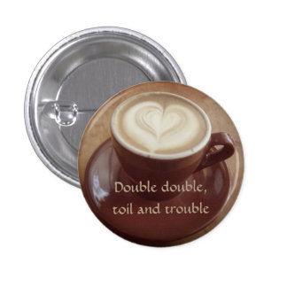 Canadian witchy coffee 1 inch round button