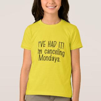 Canceling Mondays shirts & jackets