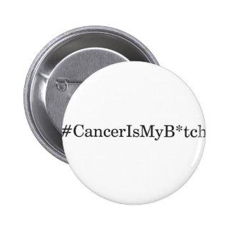 Cancer is my B 2 Inch Round Button