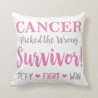Cancer Picked The Wrong Survivor Throw Pillow