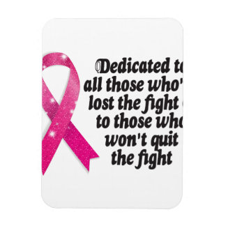Cancer ribbon quote dedicated to cancer fighters rectangular photo magnet