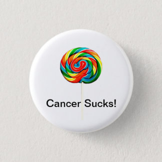 Cancer Sucks 1 Inch Round Button