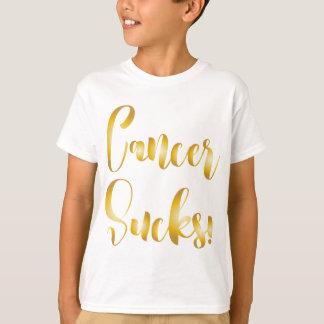 cancer sucks gold  fancy font T-Shirt