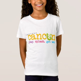 Cancun Play. Splash. Get Wet. Girl's Baby Doll Shi T-Shirt
