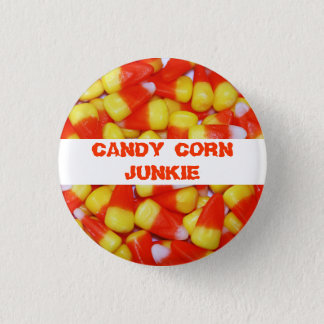 Candy Corn Junkie Button
