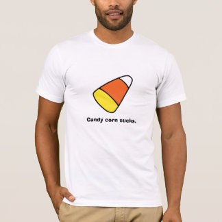 Candy corn sucks. T-Shirt