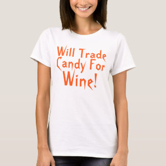Candy For Wine Funny Halloween Saying T-Shirt