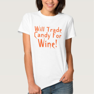 Candy For Wine Funny Halloween Saying T Shirts