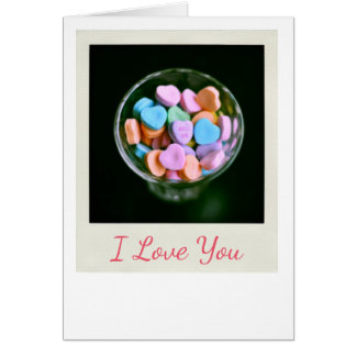 Candy Hearts I Love You Greeting Card