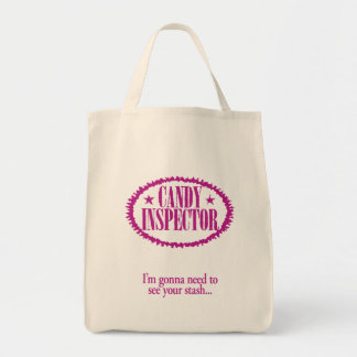 Candy Inspector – I'm gonna need to see your stash Tote Bag