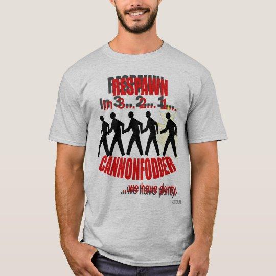 Cannonfodder T-Shirt