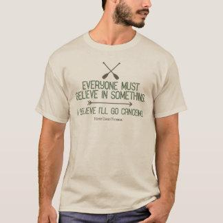 Canoe | Thoreau Quote | I Believe I'll Go Canoeing T-Shirt