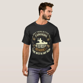 Canoeing And Priceless Memories With Son Tees