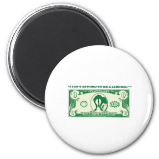 Cant Afford Liberal 2 Inch Round Magnet