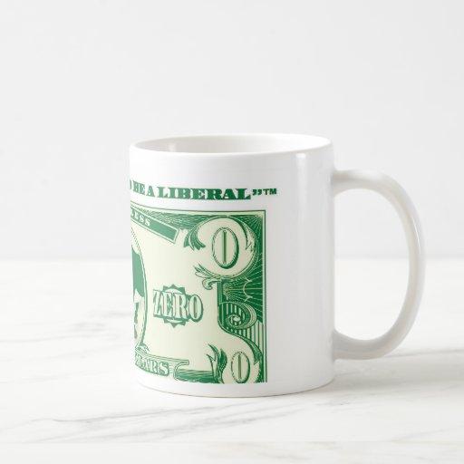 Cant Afford Liberal Coffee Mug