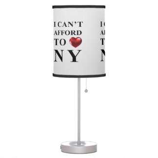 CAN'T AFFORD TO LOVE NEW YORK TABLE LAMP