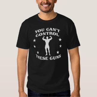 Can't Control These Guns (white) T-shirt