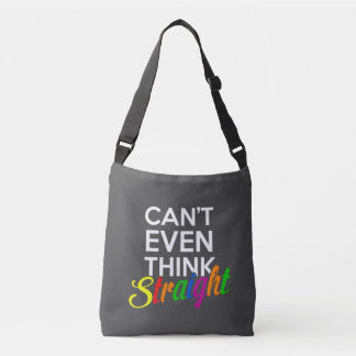 can't even think straight gay pride crossbody bag