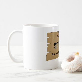 Can't Fix Stupid Coffee Mug