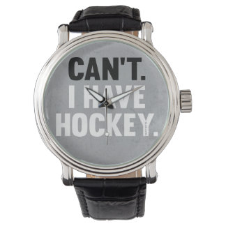 Can't I Have Hockey Funny Excuse Watches