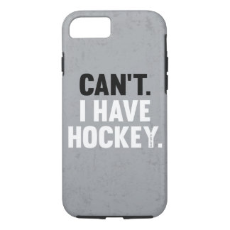 Can't I Have Hockey Great Funny Excuse Gray iPhone 7 Case