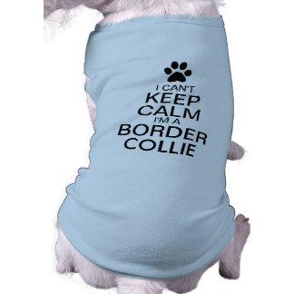 Can't Keep Calm Border Collie Dog Shirt