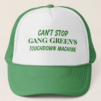 Can't Stop GANG GREEN'S Touchdown Machine Trucker Hat