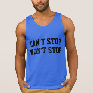 Cant' Stop Won't Stop