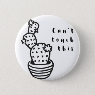 Cant Touch Cactus 2 Inch Round Button