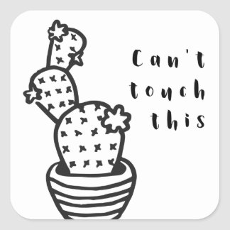 Cant Touch Cactus Square Sticker
