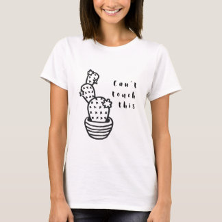 Cant Touch Cactus T-Shirt