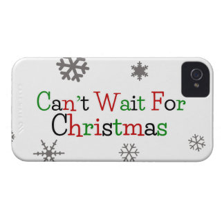 Can't Wait For Christmas iPhone 4 Case