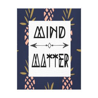 Canvas Home Decor - Mind over Matter