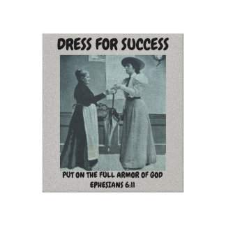 CANVAS WALL ART DRESS FOR SUCCESS CHRISTIAN FAITH