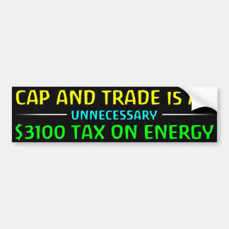 Cap And Trade Is A Tax Bumper Sticker
