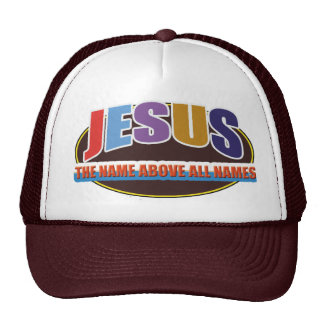 CAP -Name above all names Trucker Hat