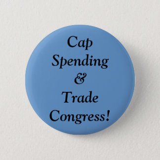 Cap Spending&Trade Congress! 2 Inch Round Button