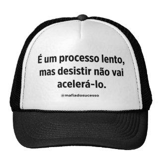 Cap Truck Motivation - Slow Process Trucker Hat