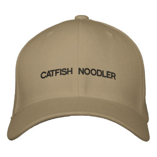 Cap with CATFISH NOODLER on the front of it. Embroidered Baseball Cap