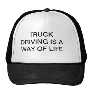 Cap with TRUCK DRIVING IS A WAY OF LIFE on it. Trucker Hat