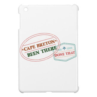 Cape Breton Been there done that iPad Mini Case