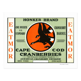 Cape Cod Honker Eatmor Cranberries Brand Label Postcard