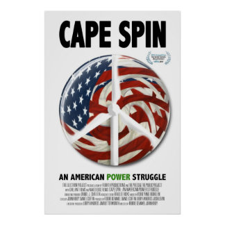Cape Spin! An American Power Struggle Poster