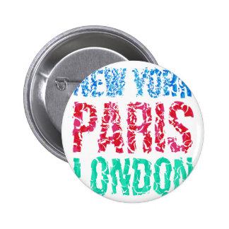 Capital New York Paris London typography, t-shirt 2 Inch Round Button