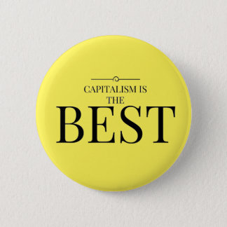 Capitalism is the best 2 inch round button