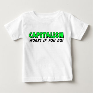 Capitalism Works Baby T-Shirt