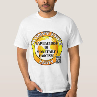 Capitalisme - fascisme monétaire (NZ) Tee Shirt