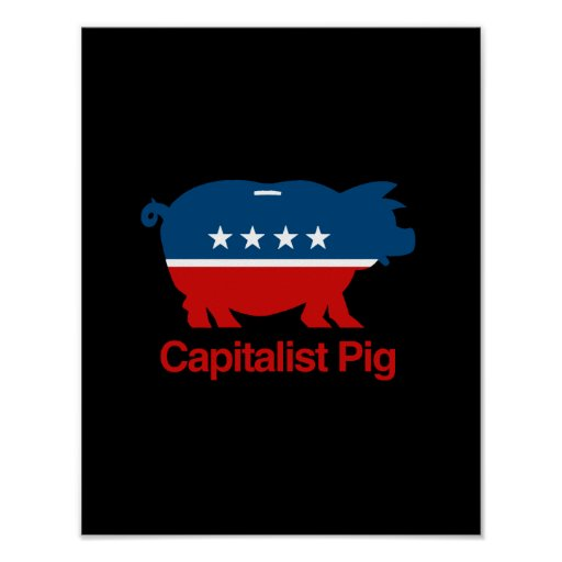 Capitalist Pig.png Poster