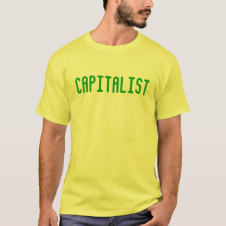 CAPITALIST T-Shirt